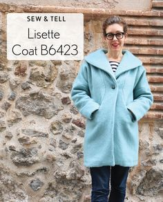 Liesl is sharing her new Lisette for Butterick B6423 coat that's fully tricked out for cold weather in today's Sew + Tell feature.