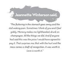 """Jeanette Winterson, author of """"Oranges are not the only fruit"""" Body Quotes, Emo Quotes, True Quotes, Jeannette Winterson, Cute Inspirational Quotes, Pretty Quotes, Oui, Happy Thoughts, Cool Words"""