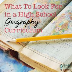 What To Look For in a High School Geography Curriculum