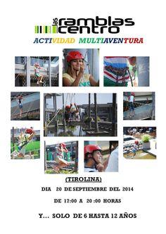 Viernes 19 de septiembre de 17:30 a 18:30 h Teatralizando cuentos,Sábado de 11:30 a 13:30 Taller Infantil y de 17:30 a 20:00 Multiaventuras: Tirolinas