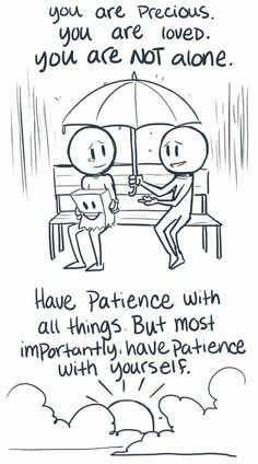 Quote #HavePatience #YouAreNotAlone #Smile