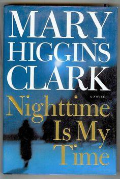 I really like Mary Higgins Clark!