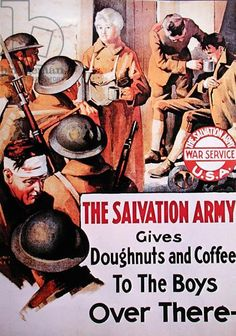 The Salvation Army Gives Doughnuts and Coffee to the Boys Over There, 1914-18 (colour litho)