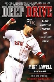 """""""Deep Drive: A Long Journey To Finding The Champion Within"""" book by Mike Lowell (retired with the Boston Red Sox) with Rob Bradford, and with an introduction by Josh Beckett (currently of the Boston Red Sox) ... #RedSoxFansMakeBetterLovers"""
