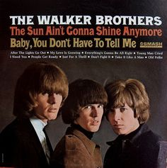 With spring rain, comes a Walker Brothers obsession - it's a good thing