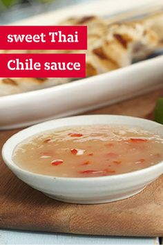 Sweet Thai Chile Sauce – This flavorful sauce recipe is perfect for ...