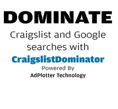 Dominate Craigslist and Google searches with CraigslistDominator Powered By…