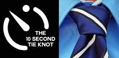 The Knot is so easy, even a caveman can do it Tie A Tie Easy, 10 Seconds, The 10, Tie Knots