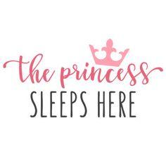 Silhouette Design Store - View Design #154354: the princess sleeps here phrase