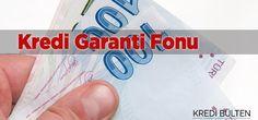 KGF Destekli Krediden Yararlanma Koşulları