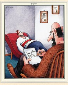 The Far Side - by Gary Larson Far Side Cartoons, Far Side Comics, Funny Cartoons, Funny Comics, Funny Jokes, Funny Sarcasm, Hilarious, Funny Cartoon Pictures, Really Funny Pictures