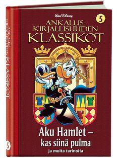 Ankalliskirjallisuuden Klassikot 5, Aku Hamlet - kas siinä pulma