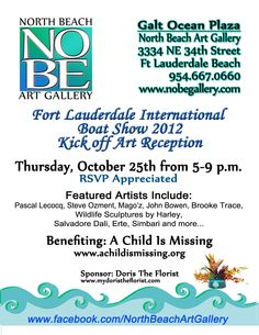 Fort Lauderdale International Boat Show Kick off Art Reception benefiting A Child Is Missing   Thursday, October 25th from 5 - 9 pm