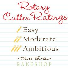 Did you know that September is National Sewing Month? To celebrate sewing, Oda May has cooked up a new Rotary Cutter Ratings System that will help you decide which Moda Bake Shop recipes to tackle … Star Quilts, Mini Quilts, Baby Quilts, Patch Quilt, Quilt Blocks, Rotary Cutter, How To Finish A Quilt, Sewing Basics, Basic Sewing