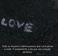 Héroi Bissexual Words Quotes, Love Quotes, Sayings, Future Love, Memes Status, Just Friends, Love You, My Love, Sad Girl