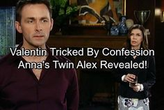 General Hospital Spoilers: Alex Confessed to Valentin, Not Anna! Twin Sister in Port Charles Stirring Trouble | Celeb Dirty Laundry