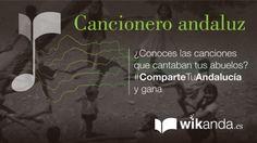 #Concurso #Andalucía #Cancionero #Andaluz #Nanas #Villancicos #Coplas #2015 #ComparteTuAndalucía #Premios #Andaluces  #populares  #Wikanda