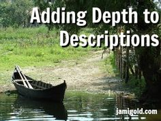 4 Tips for Preventing Flat Descriptions — Guest: Janice Hardy / Jami Gold's Official Blog
