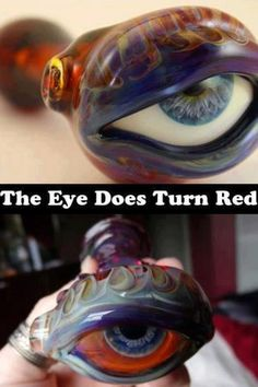 WANT THIS! Glass Pipe eye turns red when you smoke it!!! #420 Im a stoner lol.