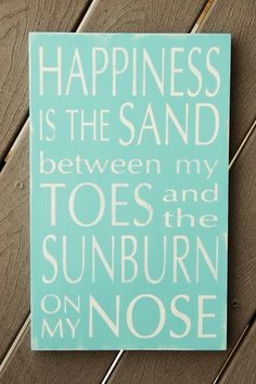 Summer Sign -  Happiness is the Sand Between My Toes - Subway art sign via Etsy
