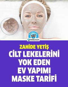 A homemade mask recipe by Zahide Yetiş - Face Care Acne 2019 Homemade Mask, Homemade Skin Care, Tips & Tricks, Face Skin, Face Care, Hair Designs, Hair And Nails, Beauty Hacks, Health Fitness