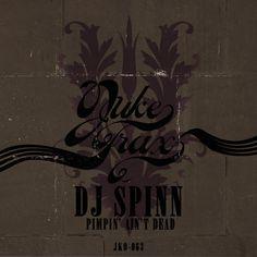 """""""Alrite Daddy"""" DJ Spinn"""