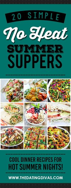 No Heat Summer Suppers- for those nights when it's just to dang hot to turn on the oven. LOVE, LOVE!!!! Hot Day Dinners, Easy Summer Dinners, Summer Dinner Ideas, Light Summer Meals, Summer Nights, Summer Food, Summer Fresh, Healthy Summer, Simple Supper Ideas