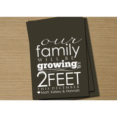 Creative Pregnancy Announcement (I lvoe this idea! especially if you add a picture of your families bare feet! So cute!)