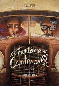 Le Fantôme de Canterville - Barbara Brun - Album - Editions Marmaille - 2014 - 20€