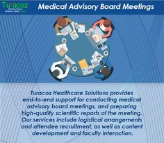 #TuracozHealthcareSolutions provides end-to-end support for conducting #MedicalAdvisoryBoardMeetings, and preparing high-quality scientific reports of the meeting. Our services include logistical arrangements and attendee recruitment, as well as #ContentDevelopment and faculty interaction.