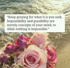 To Allah nothing is impossible. Islamic Qoutes, Islamic Messages, Islamic Inspirational Quotes, Muslim Quotes, Religious Quotes, Islamic Prayer, Motivational Quotes, Imam Ali Quotes, Allah Quotes