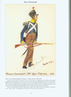 """The Confederation of the Rhine - Hesse - Darmstadt: Plate Line Infantry Regiment """"Erbprinz"""", Fusilier Private, German Confederation, Holy Roman Empire, German Uniforms, French Army, Napoleonic Wars, Military History, 18th, Pictures, Emperor"""