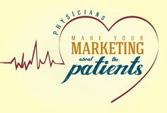 Patients Are A Virtue: Hospital Marketing Should Be About The Patient