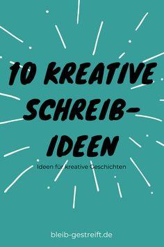10 creative writing ideas - for creative stories and texts - creative writing ideas - Content Marketing Tools, Internet Marketing, Online Marketing, Blog Writing, Writing Skills, Writing Prompts, Poetry Text, Slam Poetry