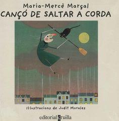 """Maria-Mercè Marçal / Judit Morales. """"Cançó de saltar a corda"""". Editorial Cruïlla. (3 a 6 anys). Està a la biblio. Movies, Movie Posters, Art, Lyrics, Art Background, Films, Film Poster, Kunst, Cinema"""