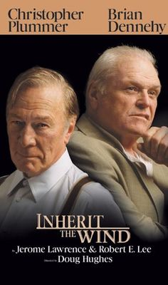 Inherit the Wind by Jerome Lawrence, Robert E. Lee • Directed by Doug Hughes • Starring: Brian Dennehy, Christopher Plummer, Byron Jennings, Denis O'Hare • Opened on April 12, 2007