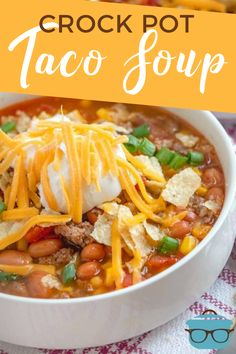 Crock Pot Taco Soup combines ground beef ranch seasoning taco seasoning Rotel corn diced tomatoes topped with sour cream and cheese! Best Soup Recipes, Chili Recipes, Slow Cooker Recipes, Mexican Food Recipes, Crockpot Recipes, Cooking Recipes, Favorite Recipes, Healthy Recipes, Ethnic Recipes