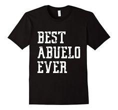 $15.99 Best Abuelo Ever T Shirt http://www.amazon.com/dp/B01BHF4FJI/ref=cm_sw_r_pi_dp_ejlTwb1X9XJB1 #abuelo #bestabuelo #grandpa