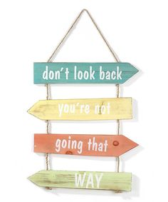 Look at this 'Don't Look Back' Wall Sign on #zulily today!