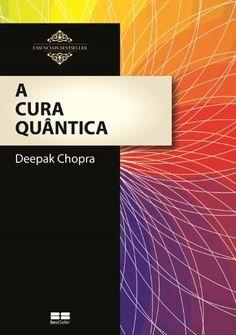 A Cura Quântica - Livros na Amazon.com.br