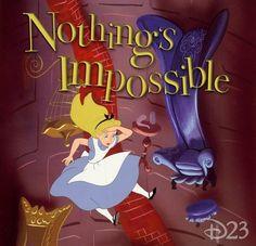 Disney - Nothing's Impossible - Alice in Wonderland
