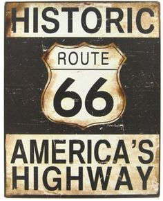 Vintage Historic Route 66 Hwy Sign