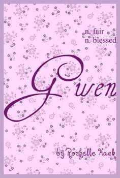 Baby Girl Name: Gwen. Meaning: Fair; Blessed. Origin: Welsh; Celtic. https://www.pinterest.com/vintagedaydream/baby-names/
