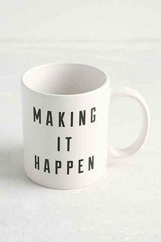 Making It Happen Mug