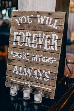 forever be my always wooden rustic wedding sign