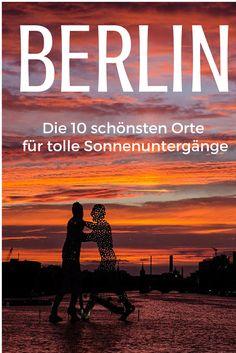 Sonnenuntergänge in Berlin. Die schönsten Spots für Fotografen.
