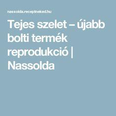 Tejes szelet – újabb bolti termék reprodukció | Nassolda