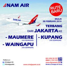 New Route!   Booking www.sriwijayaair.co.id or www.flynamair.com