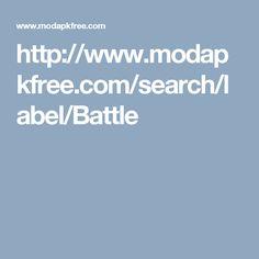 http://www.modapkfree.com/search/label/Battle