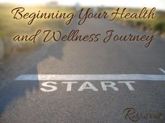 Beginning Your Health and Wellness Journey - ReNuWell Coach
